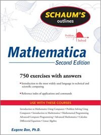 Schaum's Outline of Mathematica, 2ed