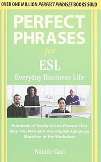 Book Perfect Phrases ESL Everyday Business by Natalie Gast