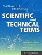 The McGraw-Hill Dictionary of Scientific and Technical Terms, Seventh Edition
