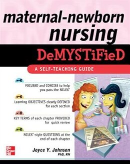 Book Maternal-Newborn Nursing DeMYSTiFieD: A Self-Teaching Guide: A Self-Teaching Guide by Joyce Johnson
