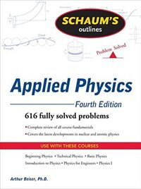 Book Schaum's Outline of Applied Physics, 4ed by Arthur Beiser