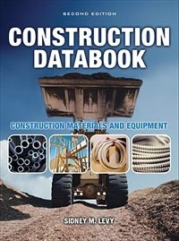 Book Construction Databook: Construction Materials and Equipment: Construction Materials And Equipment by Sidney Levy