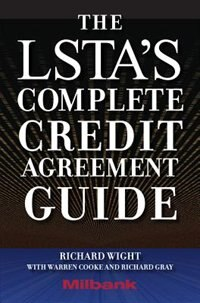 Book The LSTA's Complete Credit Agreement Guide by Richard Wight