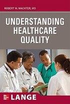 Understanding Healthcare Quality