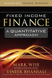Book Fixed Income Finance: A Quantitative Approach: A Quantitative Approach by Mark Wise