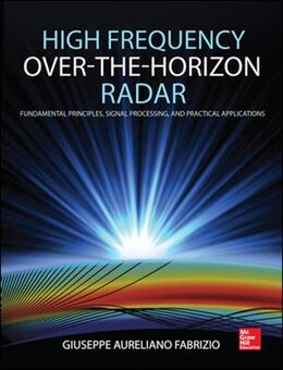 Book High Frequency Over-the-Horizon Radar: Fundamental Principles, Signal Processing, and Practical… by Dr. Giuseppe Fabrizio