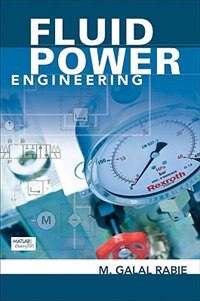 Book Fluid Power Engineering by M Rabie