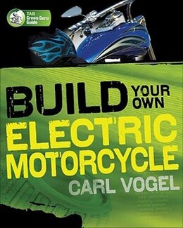 Book Build Your Own Electric Motorcycle by Carl Vogel