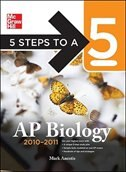 Book 5 Steps to a 5 AP Biology, 2010-2011 Edition by Mark Anestis