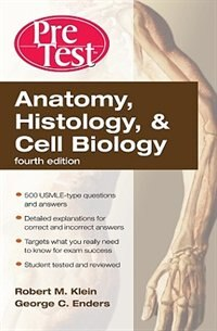 Book Anatomy, Histology, & Cell Biology: PreTest Self-Assessment & Review, Fourth Edition: PreTest Self… by Robert Klein