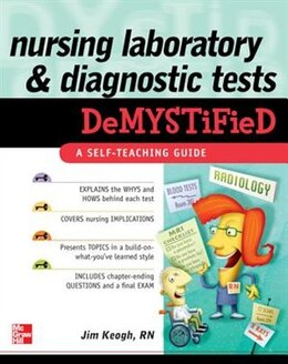 Book Nursing Laboratory and Diagnostic Tests DeMYSTiFied by Jim Keogh