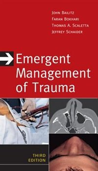 Book Emergent Management of Trauma, Third Edition by John Bailitz