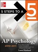 Book 5 Steps to a 5 AP Psychology, 2010-2011 Edition by Laura Maitland