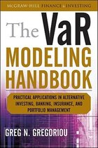 The VaR Modeling Handbook: Practical Applications in Alternative Investing, Banking, Insurance, and…