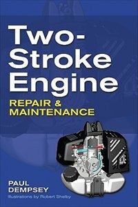Book Two-Stroke Engine Repair and Maintenance by Paul Dempsey