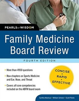 Book Family Medicine Board Review: Pearls of Wisdom, Fourth Edition: Pearls of Wisdom, Fourth Edition by Cynthia Waickus