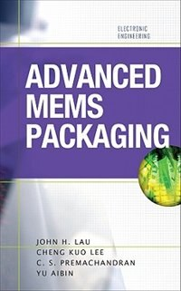 Book Advanced MEMS Packaging by John Lau