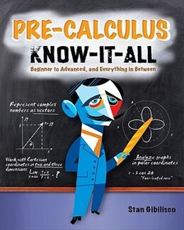 Book Pre-Calculus Know-It-ALL by Stan Gibilisco