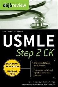 Book Deja Review USMLE Step 2 CK , Second Edition by John Naheedy