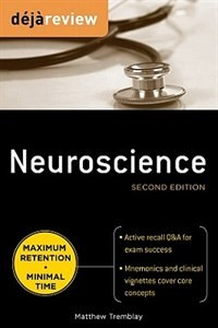 Book Deja Review Neuroscience, Second Edition by Matthew Tremblay