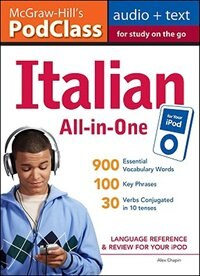 Mcgraw-hill's Podclass Italian All-in-one Study Guide (mp3 Disk): Language Reference and Review for…