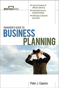 Book Manager's Guide to Business Planning by Peter J. Capezio