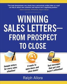 Book Winning Sales Letters From Prospect to Close by Ralph Allora