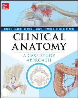Book Clinical Anatomy: A Case Study Approach by Mark Hankin