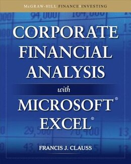 Book Corporate Financial Analysis with Microsoft Excel by Francis Clauss