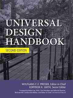Universal Design Handbook, 2E by Wolfgang Preiser
