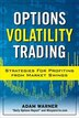 Options Volatility Trading: Strategies for Profiting from Market Swings: Strategies for Profiting…