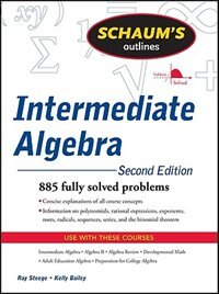 Book Schaum's Outline of Intermediate Algebra, Second Edition by Ray Steege