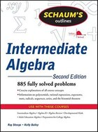 Schaum's Outline of Intermediate Algebra, Second Edition