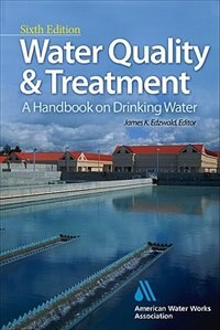 Book Water Quality & Treatment: A Handbook on Drinking Water: A Handbook on Drinking Water by American Water Works Association
