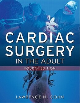 Book Cardiac Surgery in the Adult, Fourth Edition by Lawrence H. Cohn