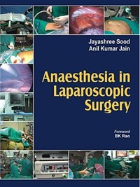 Book Anaesthesia in Laparoscopic Surgery by Jayashree Sood