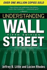 Book Understanding Wall Street, Fifth Edition by Jeffrey Little