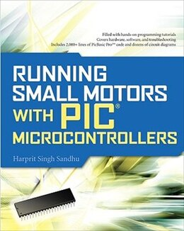 Book Running Small Motors with PIC Microcontrollers by Harprit Sandhu