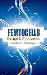 Femtocells: Design & Application by Joseph Boccuzzi