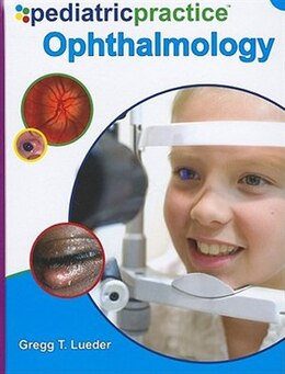 Book Pediatric Practice Ophthalmology by Gregg Lueder