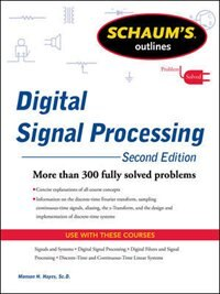 Book Schaums Outline of Digital Signal Processing, 2nd Edition by Monson Hayes
