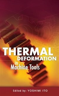 Book Thermal Deformation in Machine Tools by Yoshimi Ito
