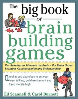 Book The Big Book of Brain-Building Games: Fun Activities to Stimulate the Brain for Better Learning… by Edward Scannell