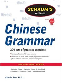 Book Schaum's Outline of Chinese Grammar by Claudia Ross