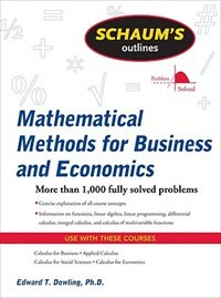 Book Schaum's Outline of Mathematical Methods for Business and Economics by Edward Dowling
