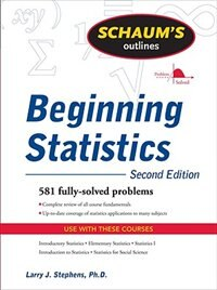 Book Schaum's Outline of Beginning Statistics, Second Edition by Larry Stephens