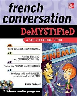 Book French Conversation Demystified with Two Audio CDs by Eliane Kurbegov