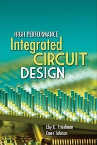 Book High Performance Integrated Circuit Design by Emre Salman