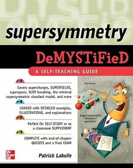 Book Supersymmetry DeMYSTiFied by Patrick LaBelle