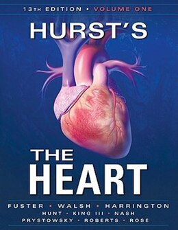 Book Hurst's the Heart, 13th Edition: Two Volume Set by Valentin Fuster